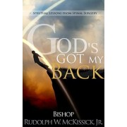God's Got My Back by Jr. Rudolph W McKissick