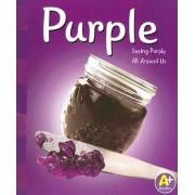 Purple by Sarah L Schuette