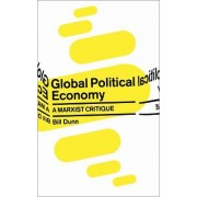 Global Political Economy by Bill Dunn