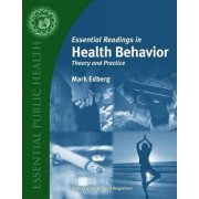 Essential Readings in Health Behavior: Theory and Practice by Mark Edberg