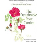 Sustainable Rose Garden by Pat Shanley