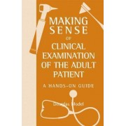 Making Sense of Clinical Examination of the Adult Patient by Douglas Model