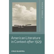 American Literature in Context After 1929 by Philip R. Yannella