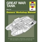 Great War Tank Manual by David Fletcher