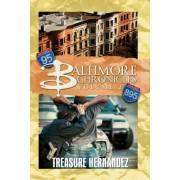 Baltimore Chronicles Volume 2 by Treasure Hernandez