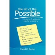 The Art of the Possible by Daniel M Jacobs