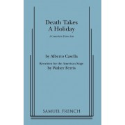 Death Takes a Holiday by Alberto Cassella