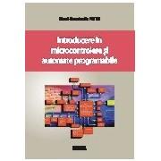 Introducere in microcontrolere si automate programabile.