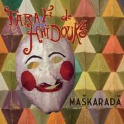 TarafDeHaidouks - Maskarada (0876623005643) (1 CD)
