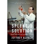 Splendid Solution by Jeffrey Kluger