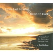 From East to West and Dawn to Dusk by Robert Hudson