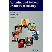 Stuttering and Related Disorders of Fluency by Edward G Conture