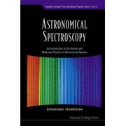 Astronomical Spectroscopy by Jonathan Tennyson