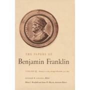 The Papers of Benjamin Franklin: v. 11 by Benjamin Franklin