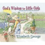 God's Wisdom for Little Girls by Elizabeth George