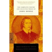 Complete Poetry and Selected Prose of John Donne by John Donne