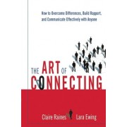 The Art of Connecting by Claire Raines