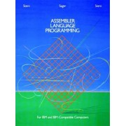 Assembler Language Programming for IBM and IBM-Compatible Computers by Nancy B. Stern