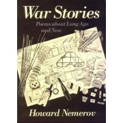 War Stories by Howard Nemerov