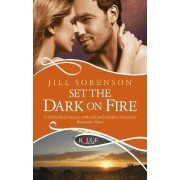 Set the Dark on Fire: A Rouge Romantic Suspense by Jill Sorenson