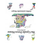 The Upside Down House and Other Poems by Debbie Sleeper