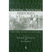 Writing National Histories by Stefan Berger
