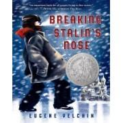 Breaking Stalin's Nose by Eugene Yelchin