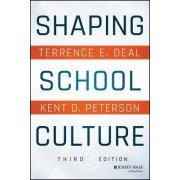 Shaping School Culture: Pitfalls, Paradoxes, and Promises,