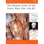 The Roman Army of the Punic Wars 264-146 BC by Nic Fields