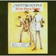 Mott The Hoople - All The Young Dudes (0827969380925) (1 CD)