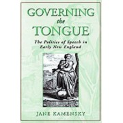 Governing The Tongue by Jane Kamensky
