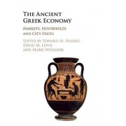 Markets, Households, and the Ancient Greek Economy by Edward Harris
