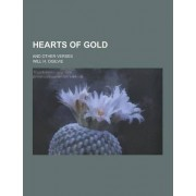 Hearts of Gold; And Other Verses by Will H Ogilvie