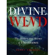 Divine Wind by Kerry A. Emanuel