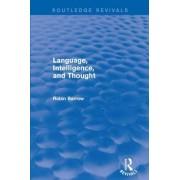 Language, Intelligence, and Thought