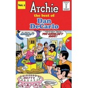Archie: The Best of Dan Decarlo v. 1 by Dan DeCarlo