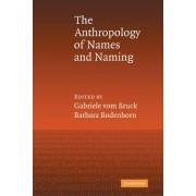 An Anthropology of Names and Naming by Gabriele Vom Bruck