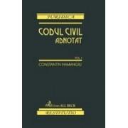 Codul civil adnotat. Volumul I.