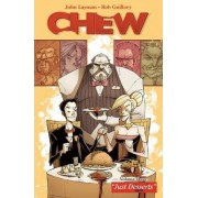 Chew: Just Desserts v. 3 by Rob Guillory