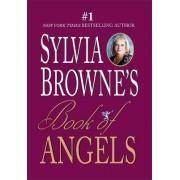 Book Of Angels by Sylvia Browne