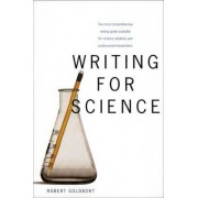 Writing for Science by Robert Goldbort