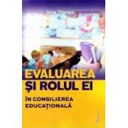 Evaluarea si rolul ei in consilierea educationala - Irina Tisescu