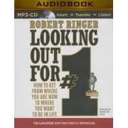 Looking Out for #1 by Robert Ringer