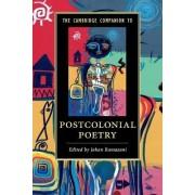 The Cambridge Companion to Postcolonial Poetry by Jahan Ramazani