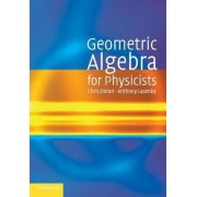Geometric Algebra for Physicists by Chris Doran