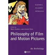 The Philosophy of Film and Motion Pictures by Jinhee Choi