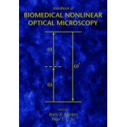 Handbook of Biological Nonlinear Optical Microscopy by Barry R. Masters