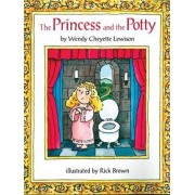 The Princess and the Potty by Wendy Cheyette Lewison
