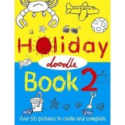 The Holiday Doodle Book 2 by Nikalas Catlow