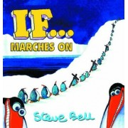 If... Marches on by Steve Bell